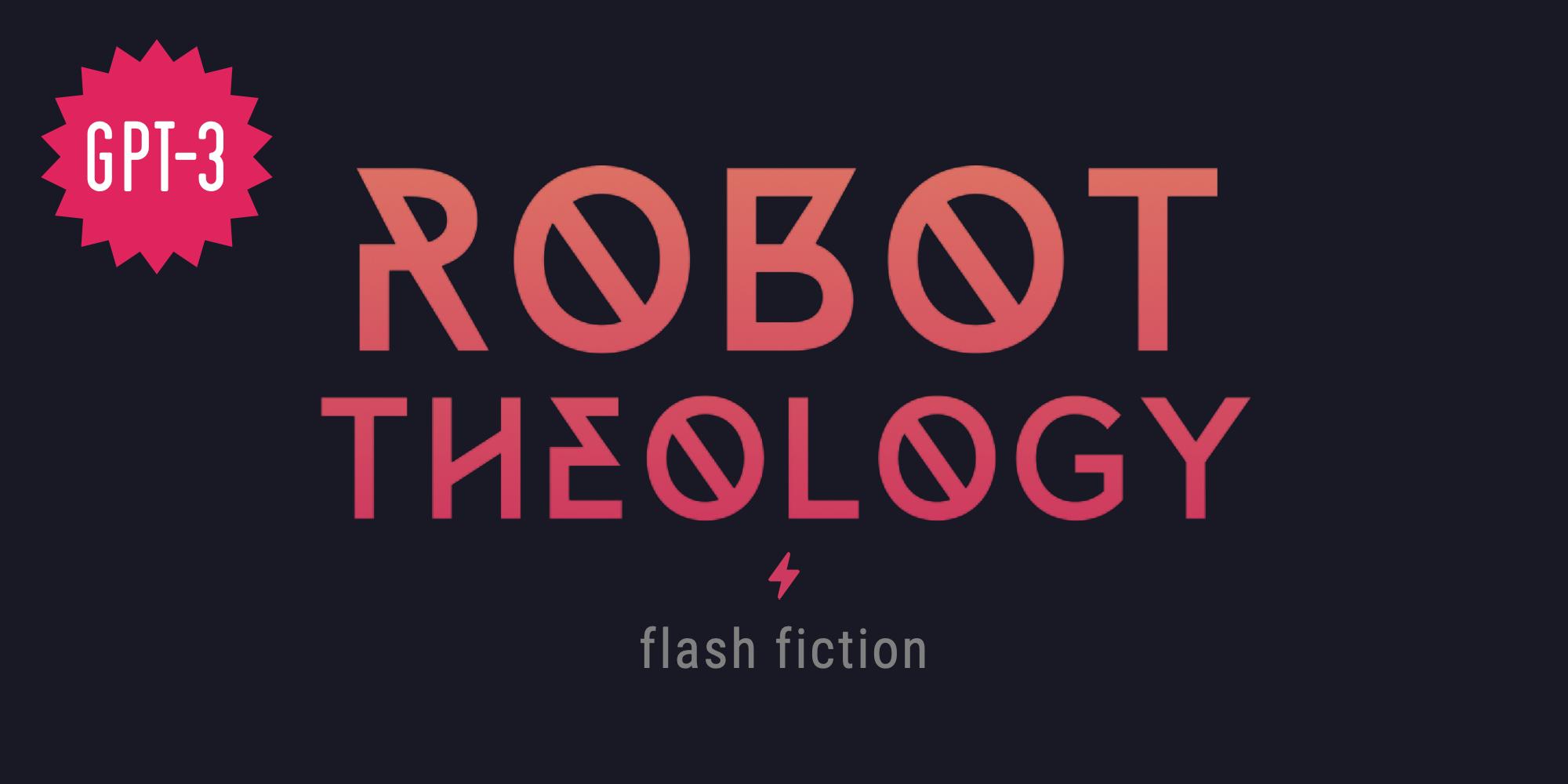 Robot Theology