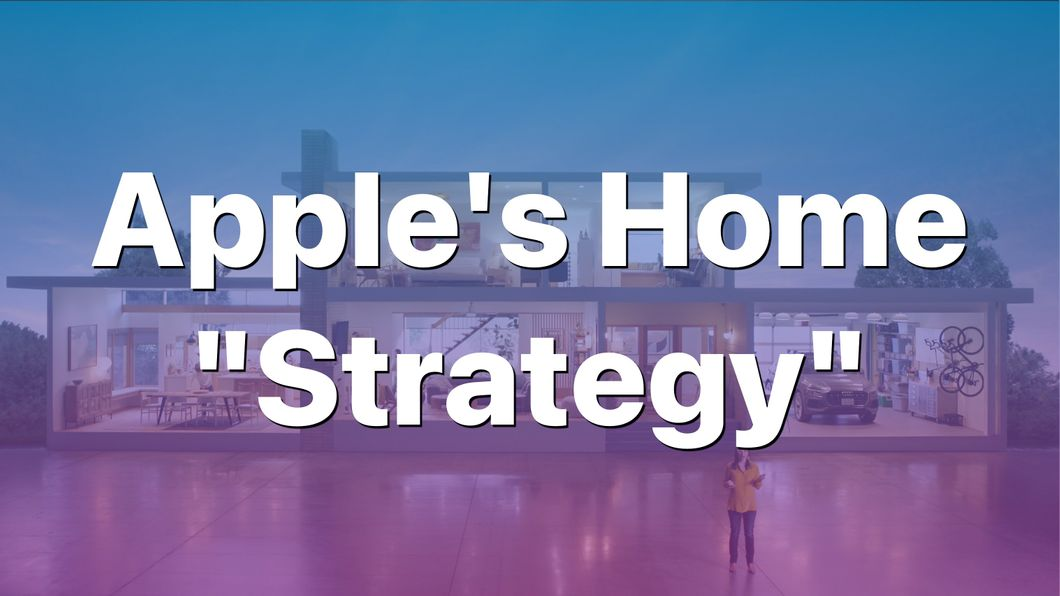 Apple's Home Strategy Banner Image