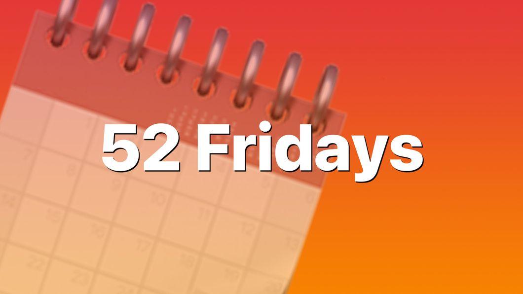 52 Fridays Banner Image