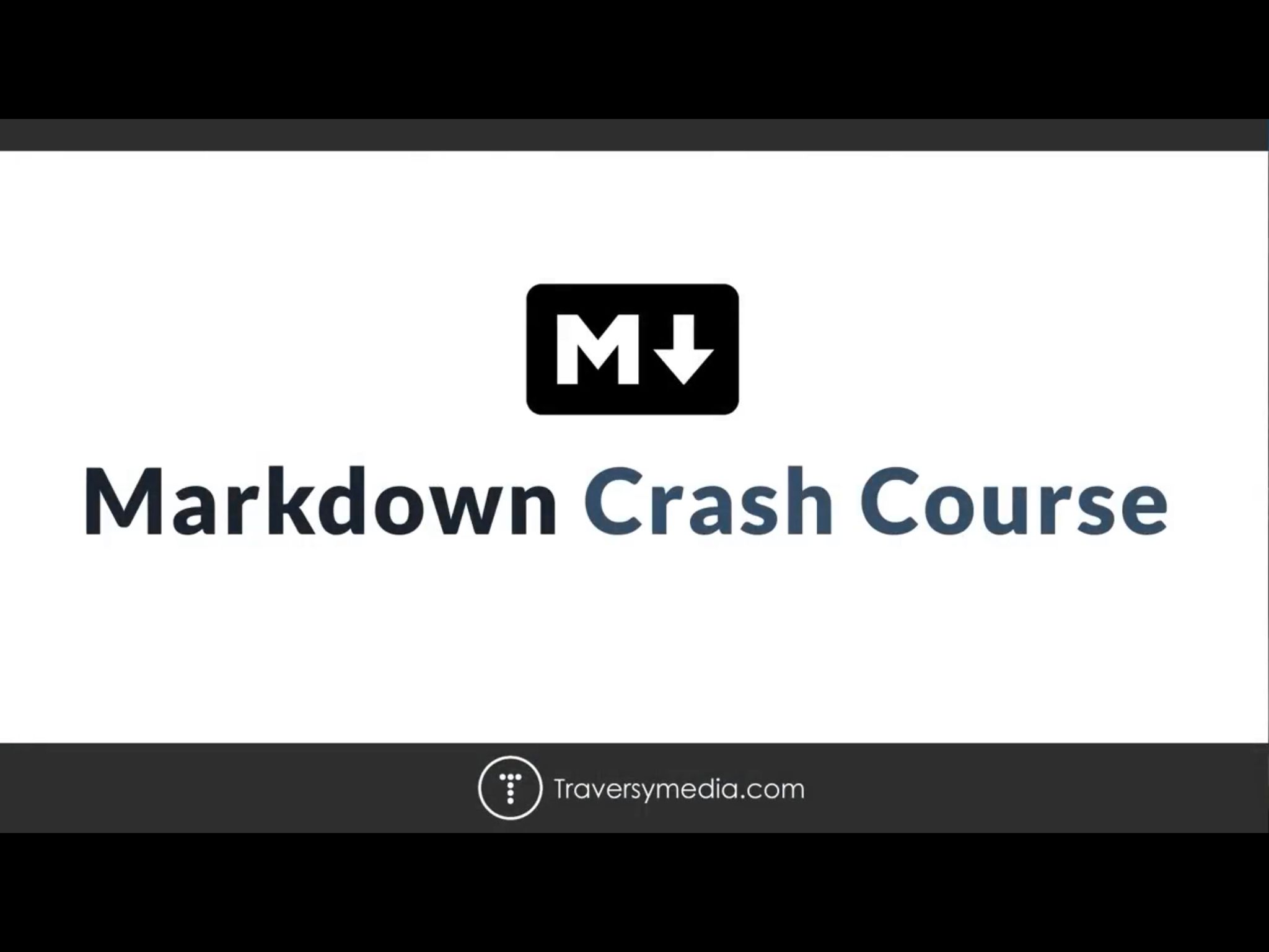 Markdown Crash Course Video by @traversymedia https://youtu.be/HUBNt18RFbo