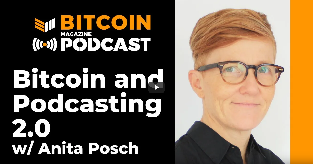 Anita Posch about Podcasting 2.0 on Bitcoin Magazine