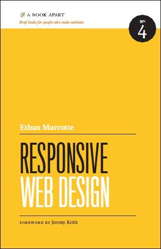 Responsive Web Design by Ethan Marcotte.