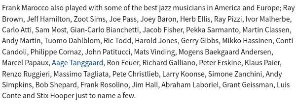 Very long list of the well known jazz players piano accordionist Frank Marocca has played with ending 'just to name a few'.
