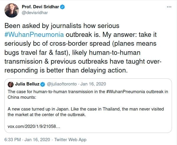 A Tweet by Professor Devi Sridhar of Edinburgh University saying we should take the Wuhan Pnuemonia seriously due to the speed a virus can travel around the world.