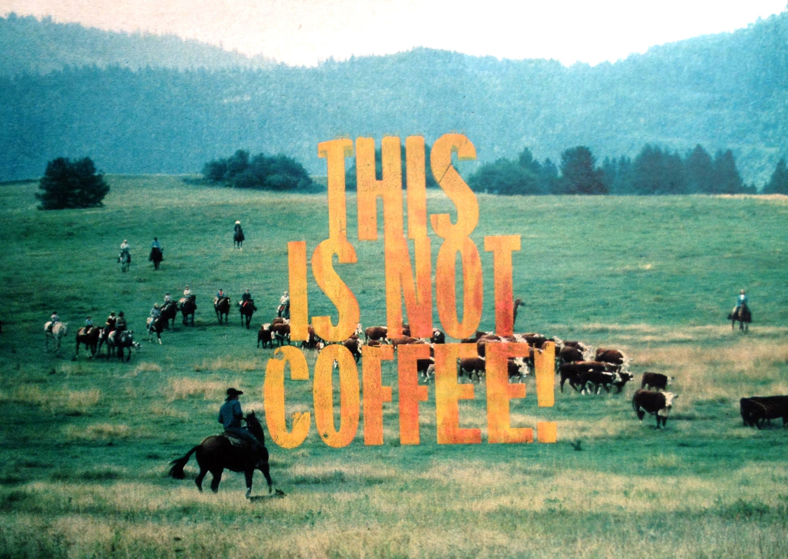 This is not coffee