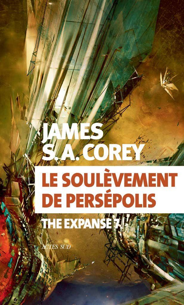 Le soulèvement de Persépolis de James Corey