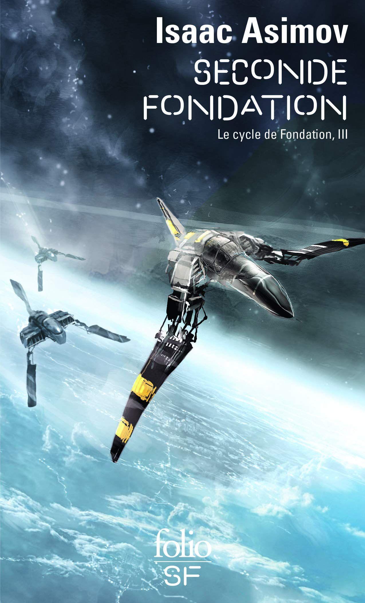 Seconde Fondation – Isaac Asimov